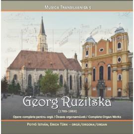 Georg Ruzitska (1789-1869) Opere complete pentru orgă