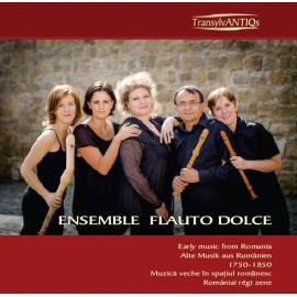 Ensemble Flauto Dolce - muzică veche în spaţiul românesc 1750-1850